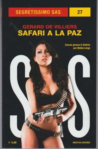 Safari a la Paz di Gerard de Villiers - coll.Sesgretissimo SAS n. 27