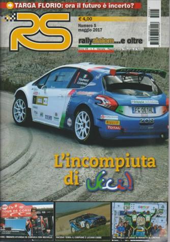 RS Rallyslalom...e oltre - mensile n. 5 Maggio 2017