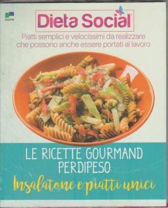 Dieta Social - le ricette gourmand perdipeso  - Insalatone e piatti unici