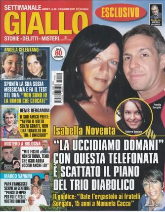 """Giallo (Storie, delitti, misteri) settimanale n. 20 - 24 Maggio 2017 """"Isabella Noventa"""""""