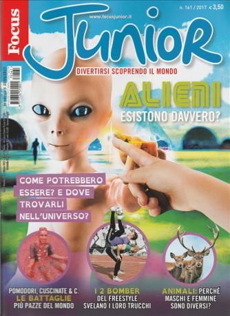"""Focus Junior - mensile n. 161 Giugno 2017 """" Alieni """""""