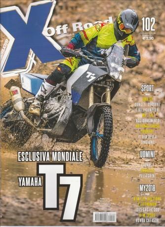 "X Off Road - mensile n. 102 Giugno 2017 ""Yamaha T7"""