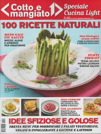 Cotto e Mangiato - Speciale Cucina Ligh - n. 1 Maggio 2017