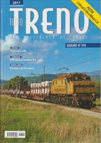 """Tutto Treno - mensile n. 319 Giugno 2017 """"treni di Coils"""""""