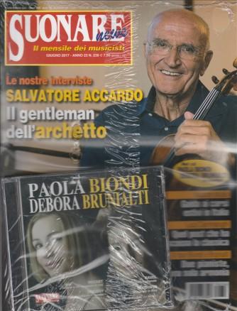 Suonare News - mensile n. 239 Giugno 2017 + Cd Paola Biondi & Debora Brunialti