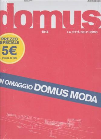 Domus (la città dell'uomo)  - mensile n. 1014 Giugno 2017 + Domus Moda