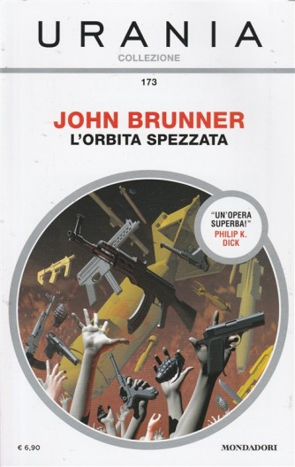 L'orbita Spezzata di John Brunner - Urania Collezione n.173 Mondadori