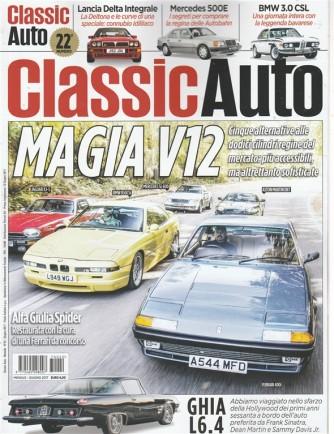 Classic Auto - mensile n. 22 Giugno 2017 - Magia V12