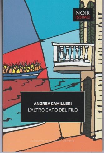 L'altro Capo del Filo di Andrea Camilleri - collana Noirissimo