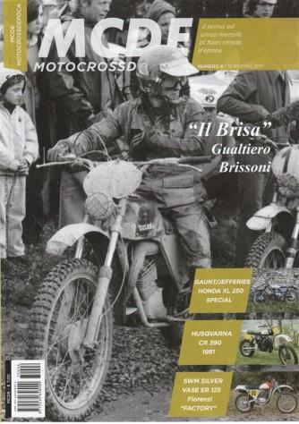 """MCDE Motocrossdepoca - mensile n. 6 Giugno 2017 """"il Brisa Gualtiero Brissoni"""""""
