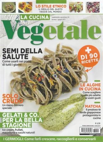 La Cucina Vegetale supplemento di gustoSano n. 1 Giugno 2017