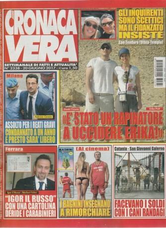 """Nuova Cronaca Vera - settimanale n. 2338 - 20 Giugno 2017 """"Fabrizio Corona Libero"""""""