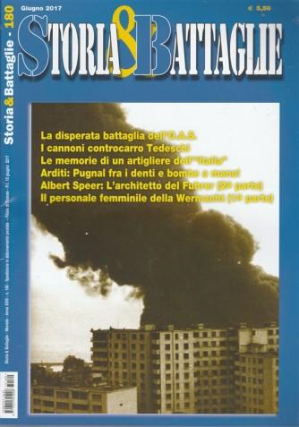 Storia e Battaglie - mensile n. 180 Giugno 2017 La disperata battaglia dell'O.A.S.