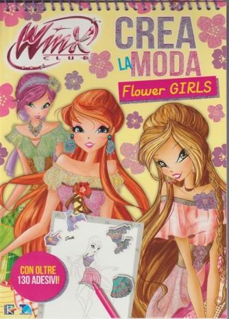 Winx Club Crea la Moda - Flower Girls (con oltre 130 adesivi!)
