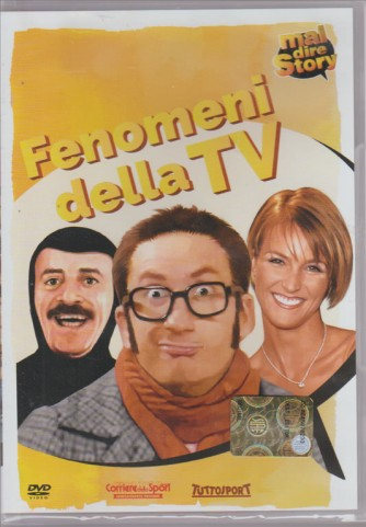 FENOMENI DELLA TV. MAI DIRE STORY.