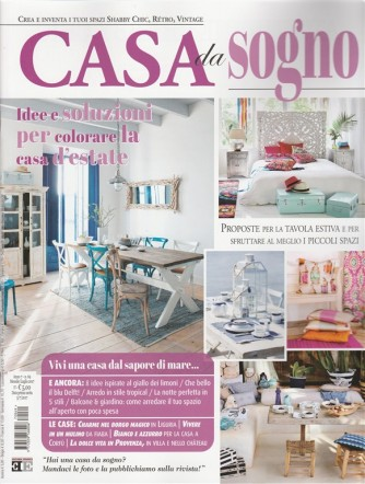 Casa da Sogno - mensile n. 69 Luglio 2017 - Colorare la casa d'estate