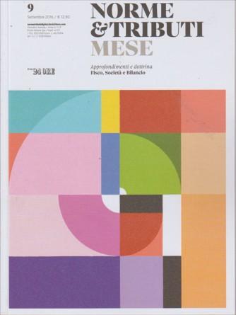 NORME & TRIBUTI MESE. N. 9. SETTEMBRE 2016.
