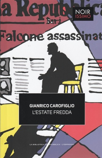 Noirissimo vol. 4 - L'estate Fredda di Gianrico Carofiglio