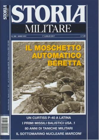 Storia Militare - mensile n. 286 Luglio 2017 - Moschetto automatico Beretta