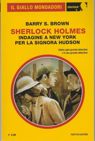 Sherlock Holmes - Indagine a New York per la signora Hudson di Barry S. Brown