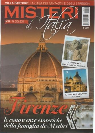 Misteri d'Italia-mensile n.17 Agosto2017 FIRENZE conoscenze esoteriche dei Medici