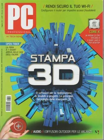 Pc Professionale - mensile n. 317 Agosto 2017 Stampa 3D