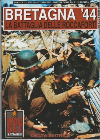 War Set - bimestrale n. 72 Agosto 2017 - Bretagna '44