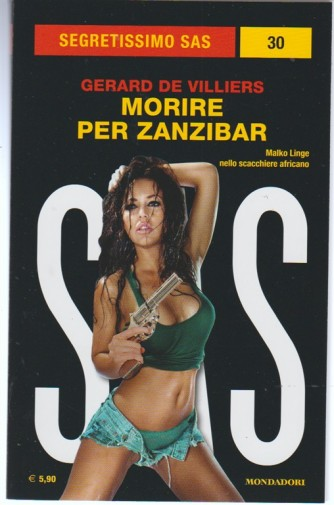 Morire per Zanzibar di Gerard De Villiers - coll.(Segretissimo SAS) vol. 30