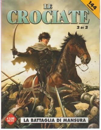 """Cosmo Serie News - Le Crociate n. 2 di 2 - """"la battaglia di Mansura"""" 144 pagine"""