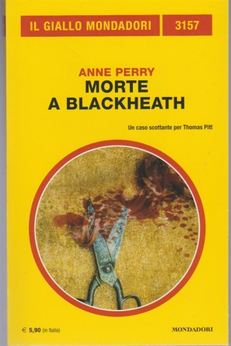 Morte a Blackheath di Anne Perry - Il giallo Mondadori n. 3157