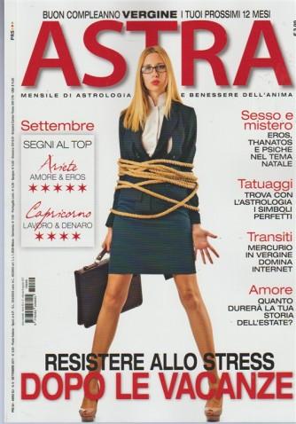 Astra - Mensile n. 9 Settembre 2017 - Resistere allo stress dopo le vacanze