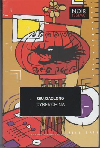 Cyber China di Qiu Xiaolong - collana Noirissimo vol. 11 -