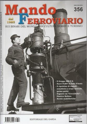 Mondo Ferroviario - mensile n. 356 Luglio 2017 dal 1985