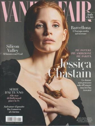 Vanity Fair - settimanale n. 34 - 30 Agosto 2017 - Jessica Chastain, 40 anni