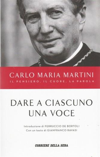 Carlo Maria Martini - Dare a ciascuno una voceBy Corriere della Sera