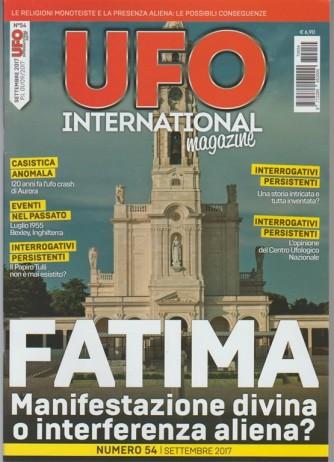 Ufo International Magazine - mensile n. 54 Settembre 2017 Fatima