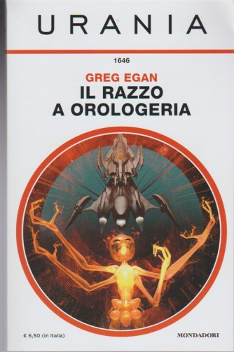 Il Razzo a Orologeria di Greg Egan - Urania n.1646 - Mondadori