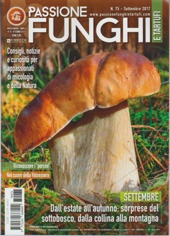 """Passione Funghi e Tartufi -mensile n.75 Settembre 2017 - Riconoscere i """"porcini"""""""