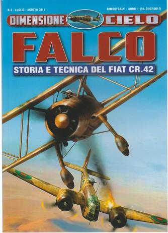 Dimensione Cielo-bimestrale n.3Luglio 2017 Falco:Storia e tecnica del Fiat CR.42