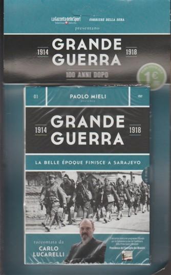 1° DVD - Grande guerra 1914/1918 - La belle époque finisce a Sarajevo
