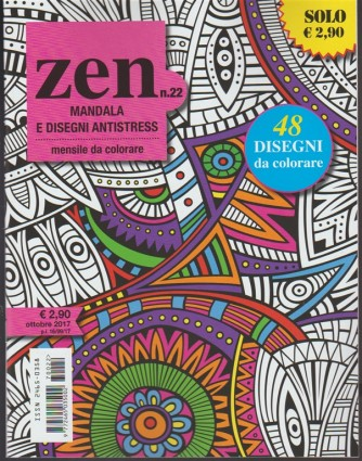 ZEN: Mandala e Disegni Antistress - mensile da colorare n. 22 Ottobre 2017