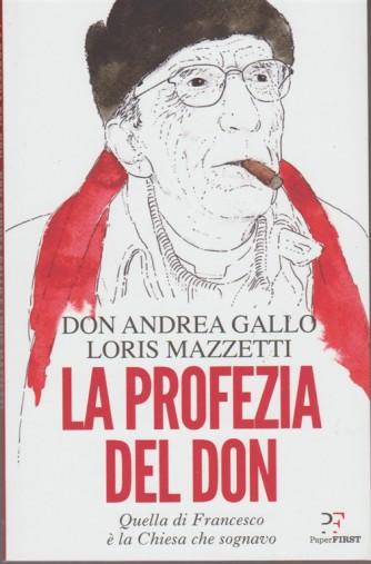 La Profezia del Don di Don Andrea Gallo e Loris Mazzetti