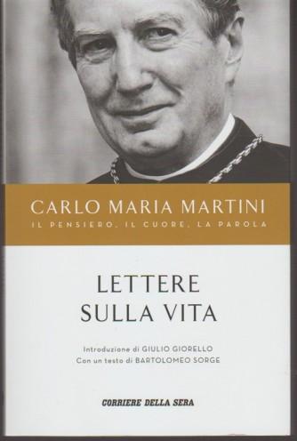 """Carlo Maria Martini """"il pensiero-il cuoe-la parola"""" Lettere sulla Vita"""
