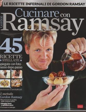 Cucinare con Gordon Ramsay - bimestrale n. 1 Settembre 2017 By sprea editori