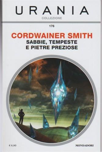 Sabbie, Tempeste e Pietre preziose di Cordwainer Smith - Urania Collezione n.176