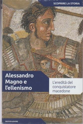 Scoprire la Storia vol. 05 - Alessandro magno e l'ellenismo - Mondadori