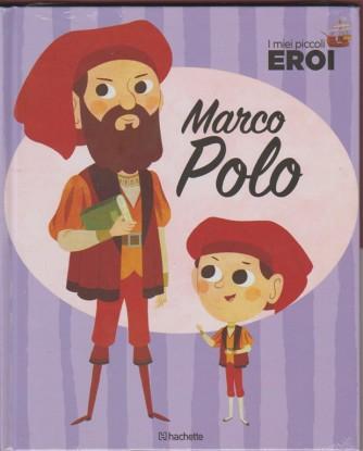I miei Piccoli Eroi vol. 4 - Marco Polo - By Hachette