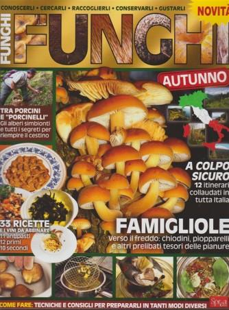 Funghi - Bimestrale n. 2 - Autunno 2017 - supplemento Il mio giardino