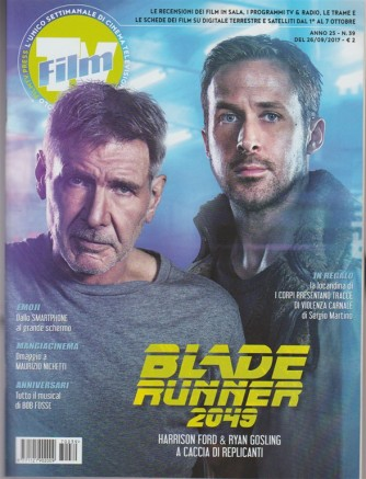 Film Tv - settimanale n. 39 - 26 Settembre 2017 - Blade Runner 2049