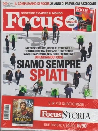 Focus - mensile n.300 Ottobre 2017+ Focus Storia n. 132 Ottobre 2017